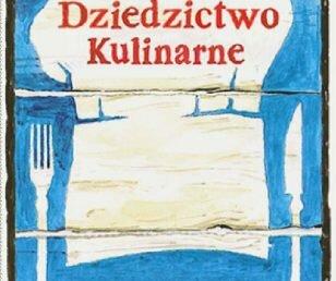 Dania wpisane na listę Dziedzictwa Kulinarnego Mazowsza w Kuchni Otwartej